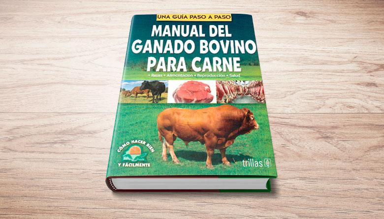 Manual del ganado bovino para carne