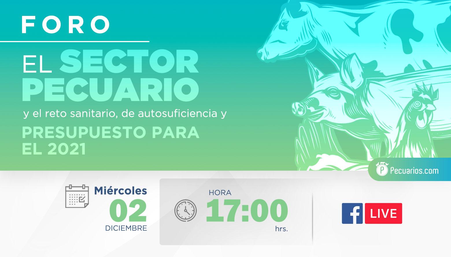 Pecuarios.com presentará el foro: El sector pecuario y el reto sanitario, de autosuficiencia y presupuesto para el 2021